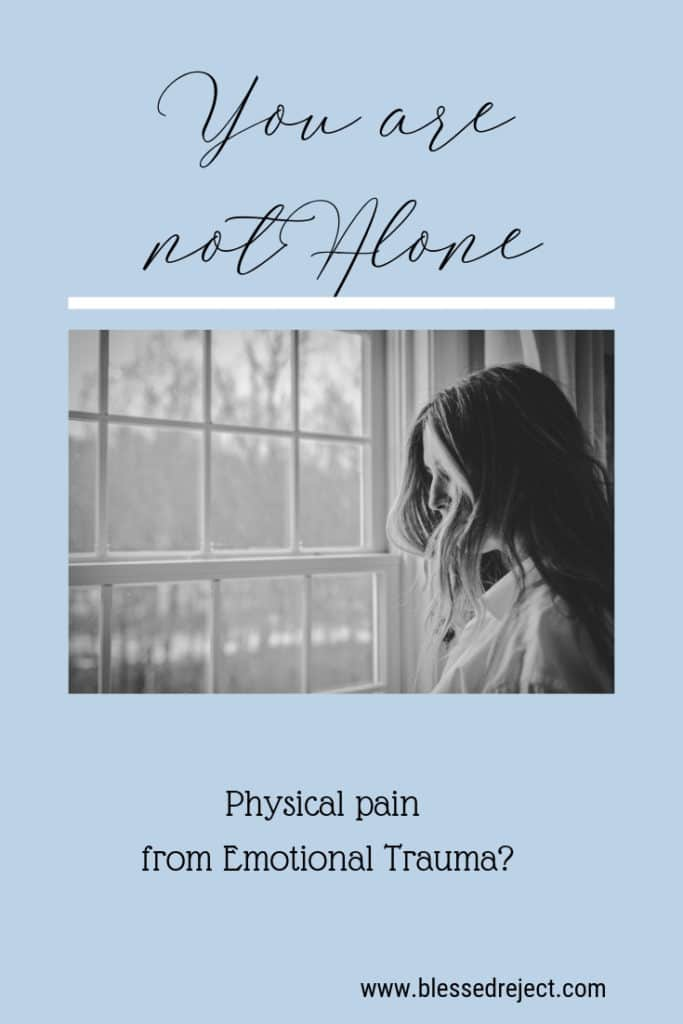 you are not alone physical pain from emotional trauma