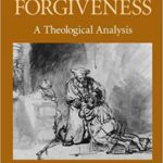 Forgiveness Requires Repentance Book Review