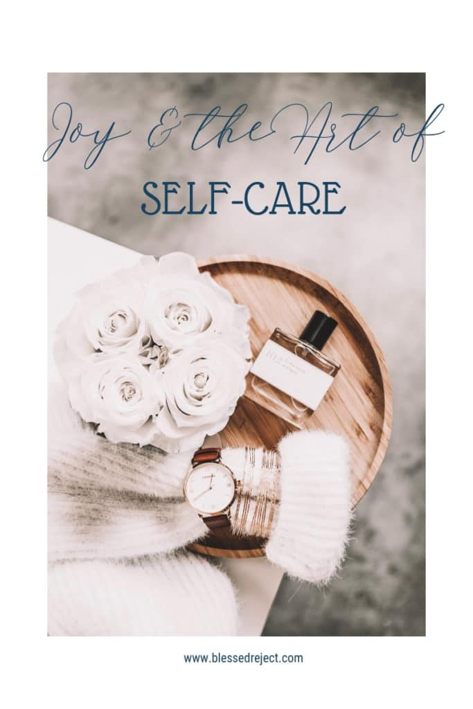 feminine joy and and the art of self-care