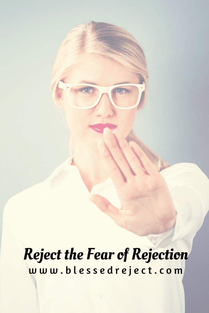 Reject the Fear of Rejection, just say now and live life on your own terms.
