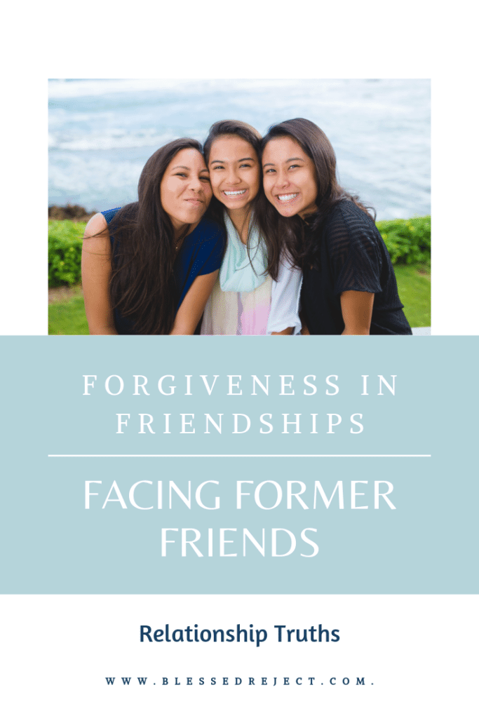 Forgiveness in Friendships Facing Former Friends
