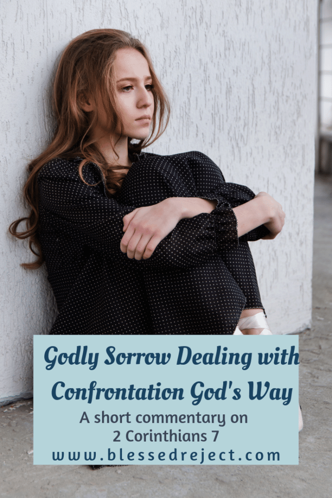 Godly Sorrow Dealing with Confrontation God's Way