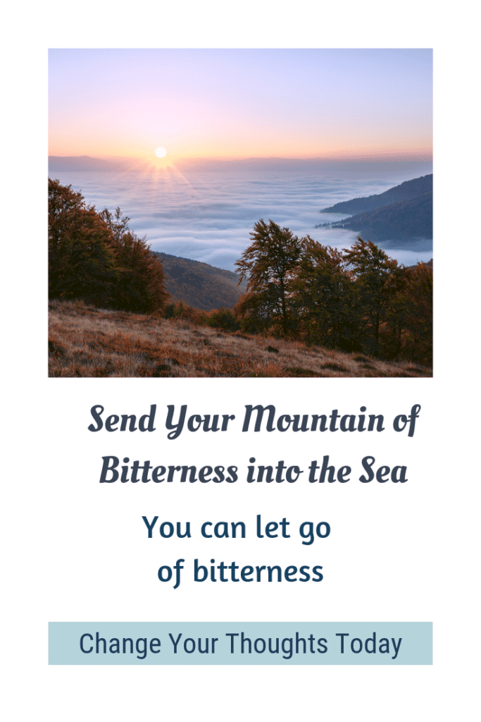 send you mountain of bitterness into the sea