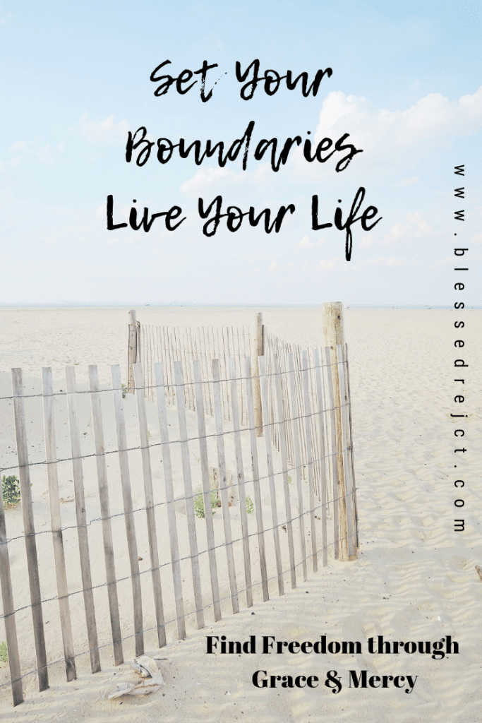 Set your boundaries live your life