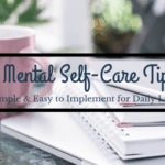 5 Mental Self-Care Tips