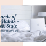 Rewards of Micro Habits - Kazien Style
