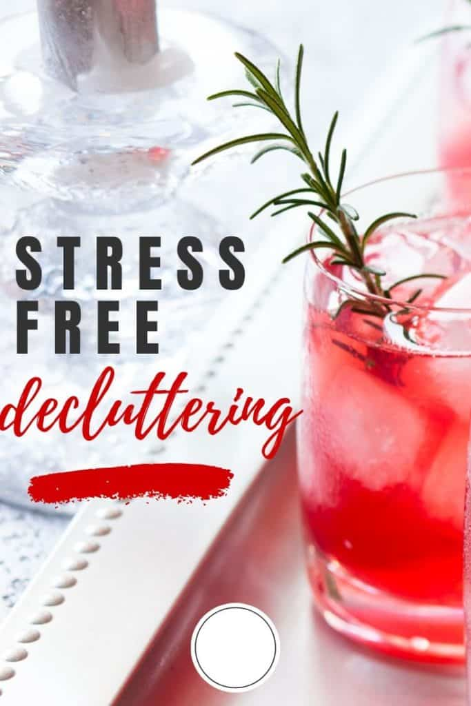 Refreshing drink for decluttering methods