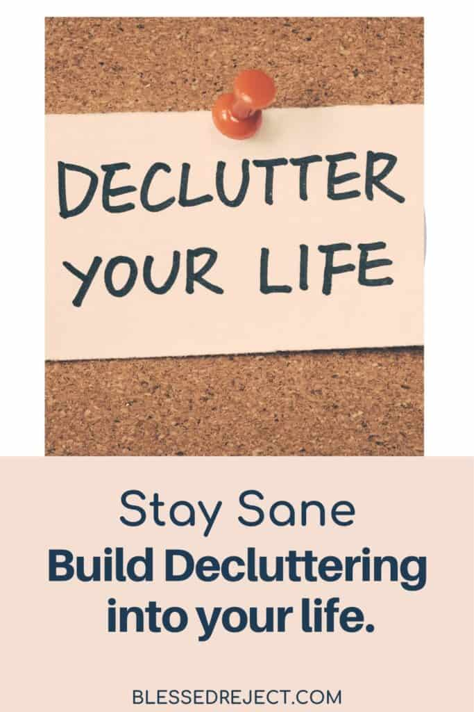 Bulletin board with declutter your life post it note