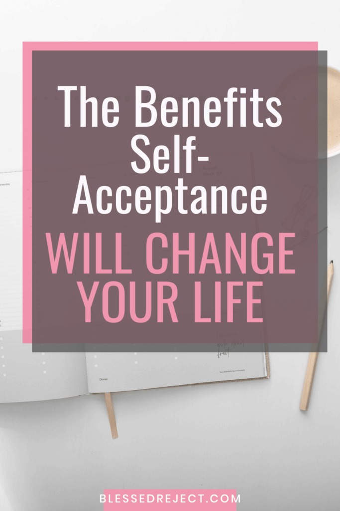 Desk for benefits of self-acceptance behind the text