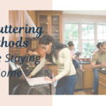 Decluttering Methods while Staying at Home